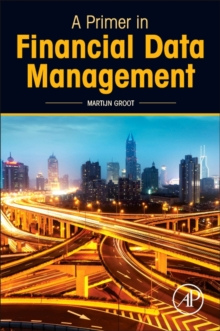 A Primer in Financial Data Management, Paperback Book