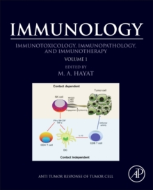 Immunology : Volume 1: Immunotoxicology, Immunopathology, and Immunotherapy, Paperback Book