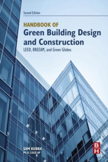 Handbook of Green Building Design and Construction : LEED, BREEAM, and Green Globes, EPUB eBook