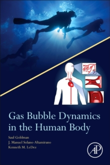 Gas Bubble Dynamics in the Human Body, Paperback Book