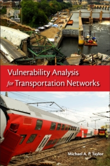 Vulnerability Analysis for Transportation Networks, Paperback Book