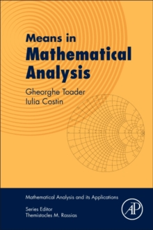 Means in Mathematical Analysis : Bivariate Means, Paperback Book