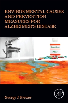 Environmental Causes and Prevention Measures for Alzheimer's Disease, Paperback Book