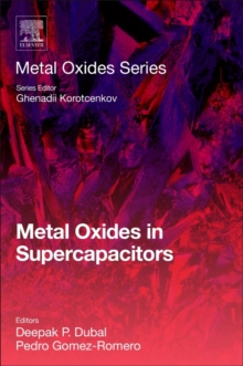 Metal Oxides in Supercapacitors, Paperback Book