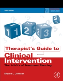 Therapist's Guide to Clinical Intervention : The 1-2-3's of Treatment Planning, Paperback Book