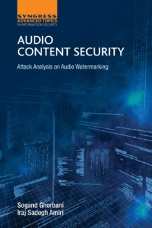 Audio Content Security : Attack Analysis on Audio Watermarking, Paperback Book