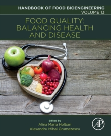 Food Quality: Balancing Health and Disease : Volume 13, Paperback Book