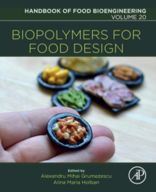 Biopolymers for Food Design : Volume 20, Paperback Book