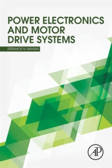 Power Electronics and Motor Drive Systems, Paperback Book