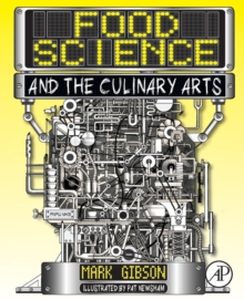 Food Science and the Culinary Arts, Paperback Book