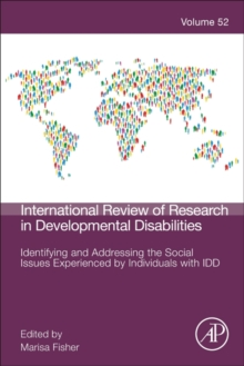 Identifying and Addressing the Social Issues Experienced by Individuals with IDD : Volume 52, Hardback Book