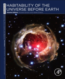 Habitability of the Universe before Earth : Astrobiology: Exploring Life on Earth and Beyond (series) Volume 1, Paperback Book