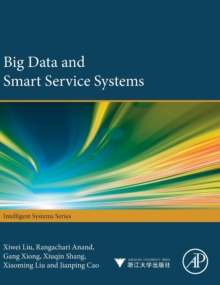 Big Data and Smart Service Systems, Hardback Book