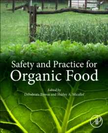 Safety and Practice for Organic Food, Paperback / softback Book