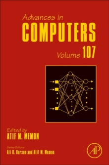 Advances in Computers : Volume 107, Hardback Book