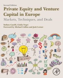 Private Equity and Venture Capital in Europe : Markets, Techniques, and Deals, Paperback Book