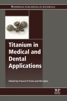 Titanium in Medical and Dental Applications, Paperback Book