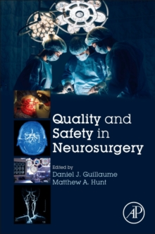 Quality and Safety in Neurosurgery, Paperback Book