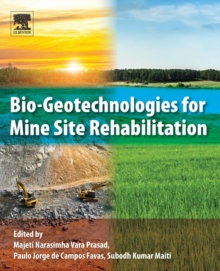 Bio-Geotechnologies for Mine Site Rehabilitation, Paperback Book