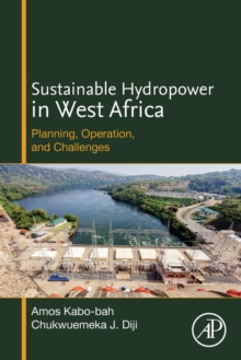 Sustainable Hydropower in West Africa : Planning, Operation, and Challenges, Paperback Book