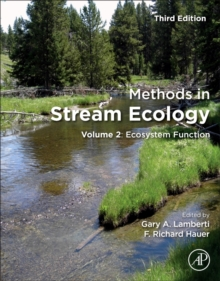 Methods in Stream Ecology : Volume 2: Ecosystem Function, Paperback Book