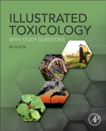 Illustrated Toxicology : With Study Questions, Paperback Book