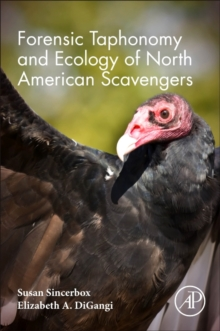 Forensic Taphonomy and Ecology of North American Scavengers, Paperback Book
