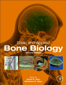 Basic and Applied Bone Biology, Hardback Book