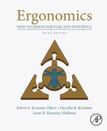 Ergonomics : How to Design for Ease and Efficiency, Paperback Book