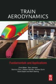 Train Aerodynamics : Fundamentals and Applications, Paperback / softback Book