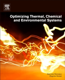 Optimizing Thermal, Chemical, and Environmental Systems, Paperback Book