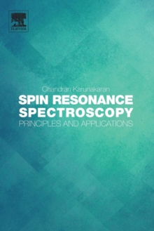 Spin Resonance Spectroscopy : Principles and applications, Paperback Book