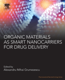 Organic Materials as Smart Nanocarriers for Drug Delivery, Paperback / softback Book