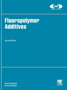 Fluoropolymer Additives, Hardback Book