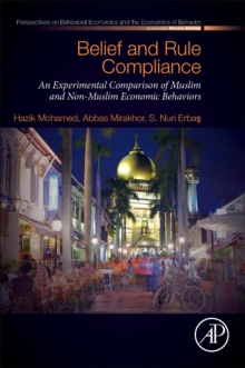 Belief and Rule Compliance : An Experimental Comparison of Muslim and Non-Muslim Economic Behavior, EPUB eBook