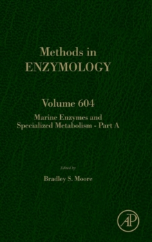 Marine enzymes and specialized metabolism - Part A : Volume 604, Hardback Book