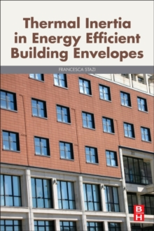 Thermal Inertia in Energy Efficient Building Envelopes, Paperback Book