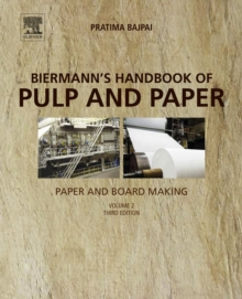 Biermann's Handbook of Pulp and Paper : Volume 2: Paper and Board Making, EPUB eBook