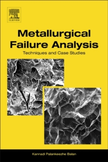 METALLURGICAL FAILURE ANALYSIS, Paperback Book