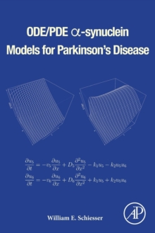 ODE/PDE  -synuclein Models for Parkinson's Disease, Paperback / softback Book