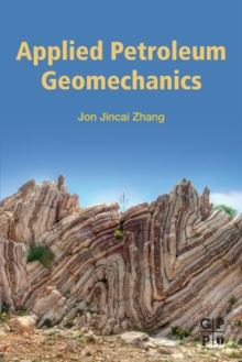 Applied Petroleum Geomechanics, Paperback / softback Book