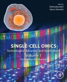 Single-Cell Omics : Volume 1: Technological Advances and Applications, Paperback / softback Book
