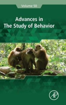 Advances in the Study of Behavior : Volume 50, Hardback Book