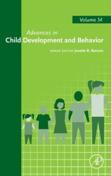 Advances in Child Development and Behavior : Volume 54, Hardback Book