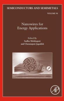 Nanowires for Energy Applications : Volume 98, Hardback Book