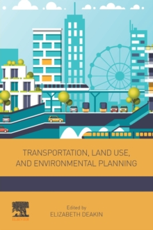 Transportation, Land Use, and Environmental Planning, Paperback / softback Book
