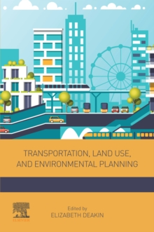 Transportation, Land Use, and Environmental Planning, EPUB eBook