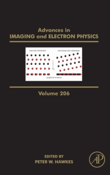 Advances in Imaging and Electron Physics : Volume 206, Hardback Book