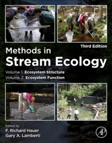 Methods in Stream Ecology, Two Volume Set : Ecosystem Structure (Volume 1) and Ecosystem Function (Volume 2), Mixed media product Book