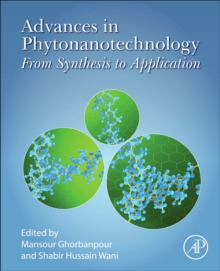 Advances in Phytonanotechnology : From Synthesis to Application, Paperback / softback Book